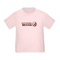 Restrain McCain Toddler T-Shirt