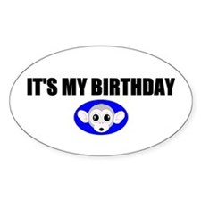 IT'S MY BIRTHDAY Oval Decal