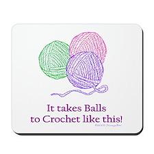 Balls to Crochet Mousepad