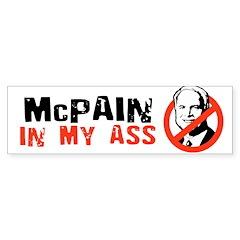 MCPAIN IN MY ASS Bumper Bumper Bumper Sticker