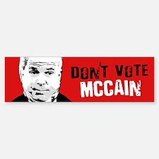 DON'T VOTE MCCAIN Bumper Bumper Bumper Bumper Sticker