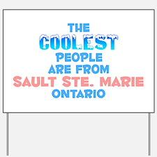 Coolest: Sault Ste. Mar, ON Yard Sign