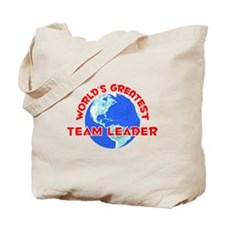 World's Greatest Team .. (F) Tote Bag
