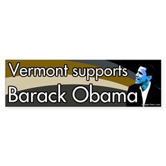 Vermont supports Barack Obama bumper sticker