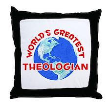 World's Greatest Theol.. (F) Throw Pillow