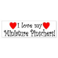I Love My Miniature Pinschers Bumper Bumper Sticker