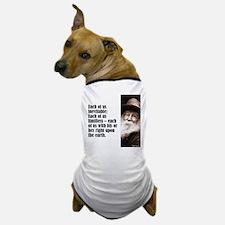 "Whitman ""Each of Us"" Dog T-Shirt"