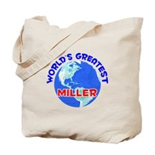 World's Greatest Miller (E) Tote Bag