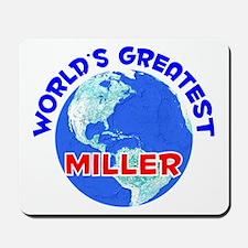 World's Greatest Miller (E) Mousepad