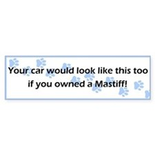 Your Car Mastiff Bumper Bumper Sticker