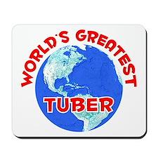 World's Greatest Tuber (F) Mousepad
