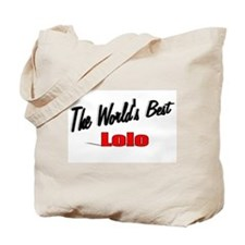 """The World's Best Lolo"" Tote Bag"