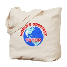 World's Greatest Tutor (F) Tote Bag