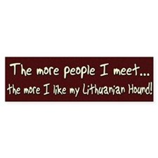 The More People Lithuanian Hound Bumper Bumper Sticker
