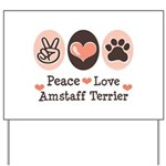 Peace Love Amstaff Terrier Yard Sign