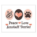 Peace Love Amstaff Terrier Small Poster