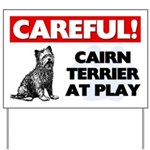Cairn Terrier At Play Yard Sign