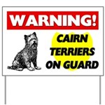 Cairn Terriers On Guard Sign