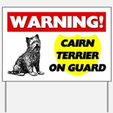 Cairn Terrier On Guard Yard Sign