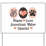 Peace Love American Water Spaniel Yard Sign