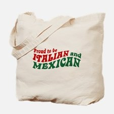 Proud Italian and Mexican Tote Bag