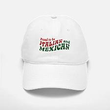 Proud Italian and Mexican Baseball Baseball Cap