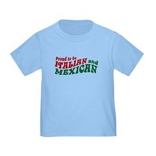 Proud Italian and Mexican T