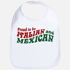 Proud Italian and Mexican Bib