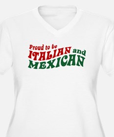 Proud Italian and Mexican T-Shirt