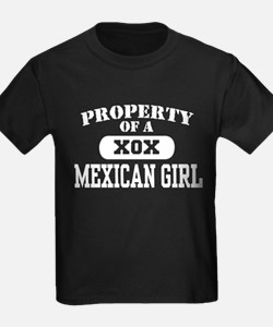 Property of a Mexican Girl T