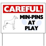 Miniature Pinschers At Play Yard Sign