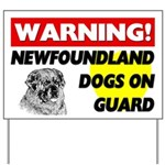Newfoundland Dogs On Guard Yard Sign