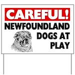 Newfoundland Dogs At Play Yard Sign