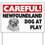Newfoundland Dog At Play Yard Sign