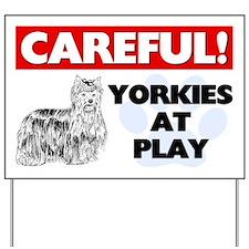 Yorkies At Play Yard Sign
