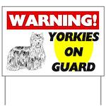 Yorkies On Guard Yard Sign