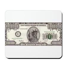 Your Millions Dollar Mousepad