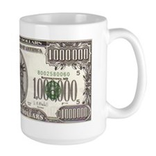 Your Large Million Dollar Mug