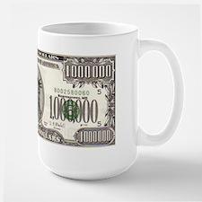 Your Large Million Dollar Mug