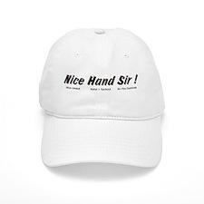 Nice Hand Sir Baseball Cap