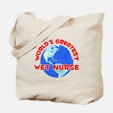 World's Greatest Wet n.. (F) Tote Bag