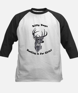 Silly Boys Hunting Is For Gir Tee