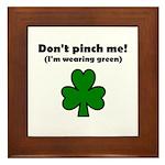 I'M WEARING GREEN Framed Tile