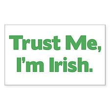 Trust Me, I'm Irish Rectangle Decal
