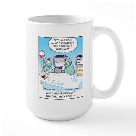 Computer Engineers not Surgeons Large Mug