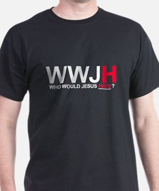 Who Would Jesus Hate T-Shirt