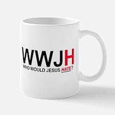 Who Would Jesus Hate Mug