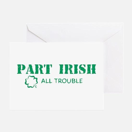 Part Irish Greeting Card
