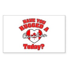 Have you hugged a Canadian today? Decal