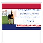 AHSPA HR 503 Campaign Sign